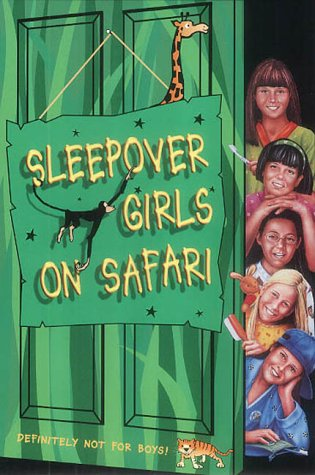 9780007117666: The Sleepover Club (51) - Sleepover Girls on Safari