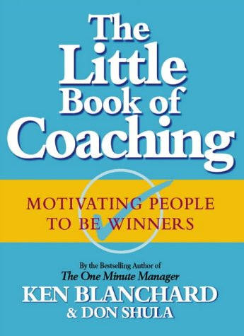 9780007117703: The Little Book of Coaching: Motivating People to be Winners