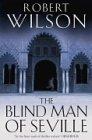 9780007117802: The Blind Man of Seville