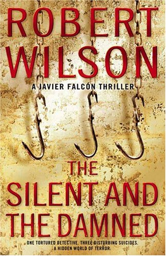 THE SILENT AND THE DAMNED: Wilson, Robert