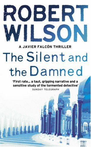9780007117857: The Silent and the Damned