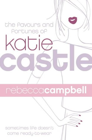 9780007117895: The Favours and Fortunes of Katie Castle
