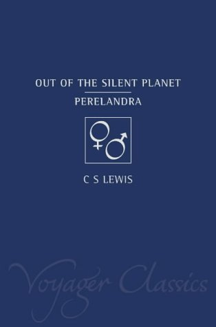 9780007117932: Out of the Silent Planet / Perelandra (Voyager Classics)