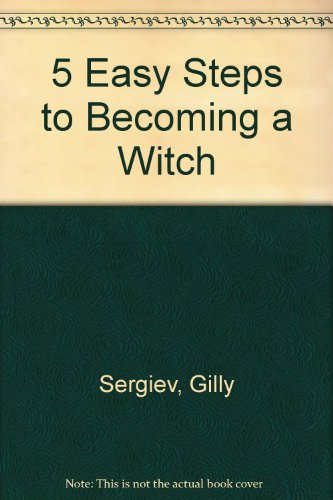 9780007117949: 5 Easy Steps to Becoming a Witch - Aus Paperback