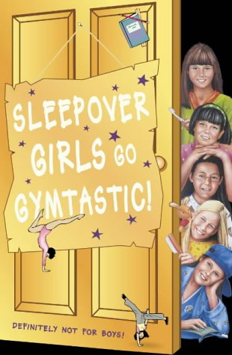 9780007117970: The Sleepover Club (47) - Sleepover Girls Go Gymtastic!