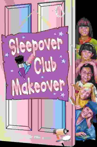 Sleepover Club Makeover (The Sleepover Club): Hunter, Jana