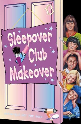 9780007118007: The Sleepover Club (52) - Sleepover Club Makeover