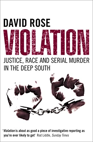 9780007118113: Violation: Justice, Race and Serial Murder in the Deep South