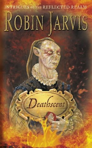 9780007118151: Deathscent (Intrigues of the Reflected Realm)