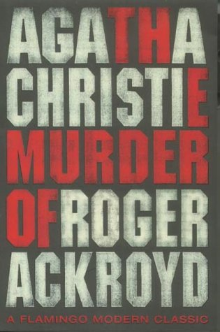 9780007118274: The Murder of Roger Ackroyd (Flamingo Modern Classic)