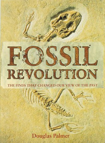 9780007118281: Fossil Revolution: The Finds That Changed Our View of the Past