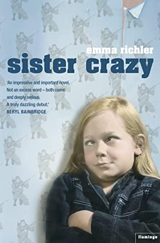 9780007118298: Sister crazy