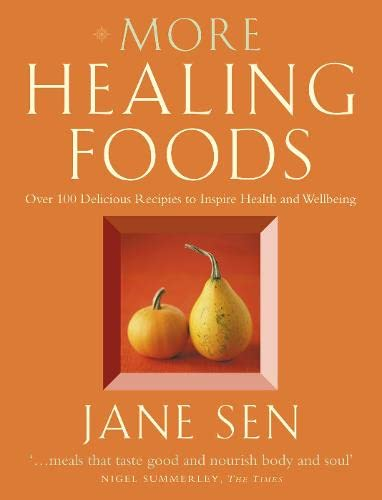 9780007118342: More Healing Foods: Over 100 Delicious Recipes to Inspire Health and Wellbeing