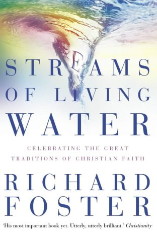 9780007118403: Streams of Living Water: Celebrating the Great Traditions of Christian Faith