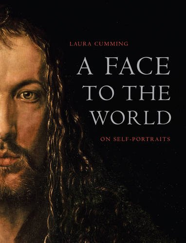 9780007118434: A Face to the World: On Self-Portraits