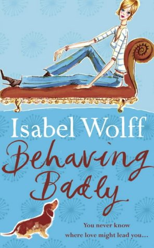 9780007118649: Behaving Badly