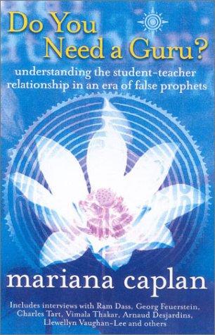 9780007118656: Do You Need a Guru?: Understanding the student-teacher relationship in an era of false prophets