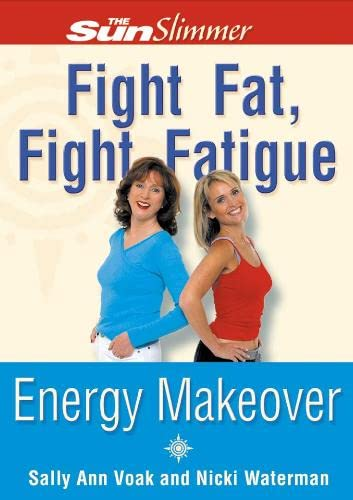 9780007118670: Fight Fat, Fight Fatigue: Energy Makover (