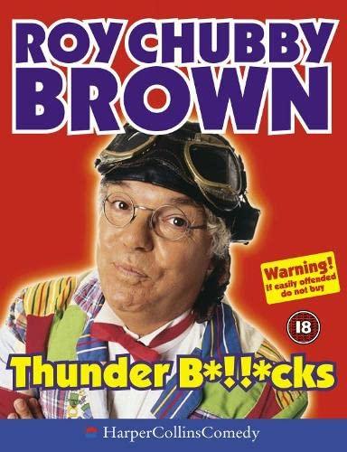 9780007118731: Thunder B*!!*cks (HarperCollins Audio Comedy)