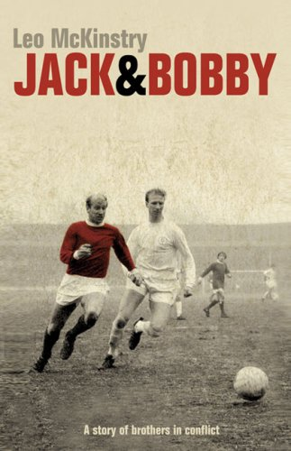 9780007118762: Jack and Bobby: A story of brothers in conflict