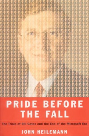 9780007118809: Pride Before the Fall: The Trials of Bill Gates and the End of the Microsoft Era [First Edition]