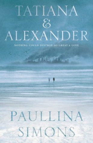 9780007118908: Tatiana and Alexander
