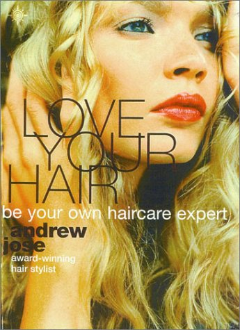 9780007119004: Love Your Hair: Be Your Own Hair Care Expert