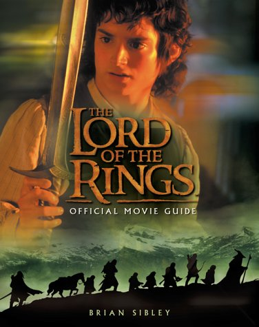 "9780007119080: The ""Lord of the Rings"" Official Movie Guide"