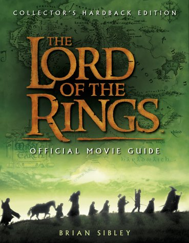 9780007119097: The Lord of the Rings Official Movie Guide (Limited Edition)