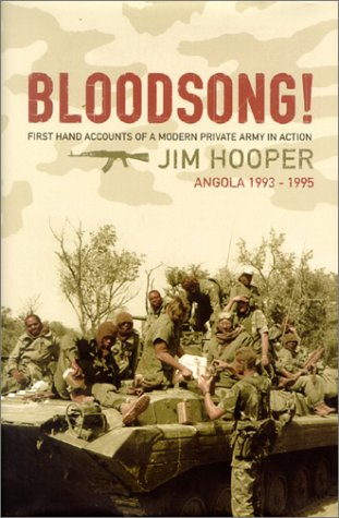 9780007119158: Bloodsong!: First Hand Accounts of a Modern Private Army in Action: An Account of Executive Outcomes in Angola