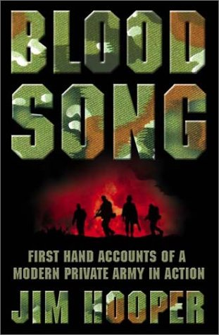9780007119165: Bloodsong!: First Hand Accounts of a Modern Private Army in Action