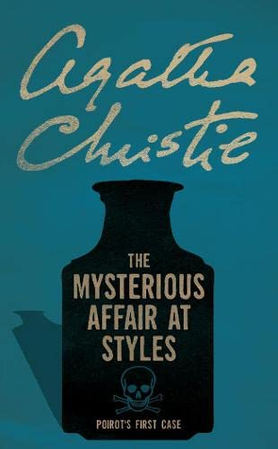 9780007119271: The Mysterious Affair at Styles (Poirot)
