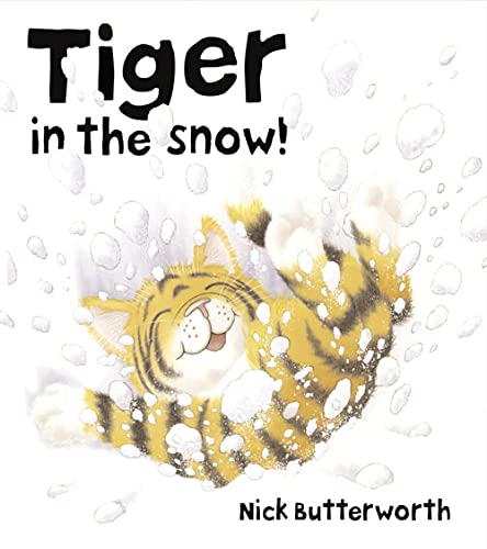 9780007119691: Tiger in the Snow!