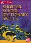 9780007119899: Collins Children's Dictionaries - Collins Shorter School Dictionary Skills