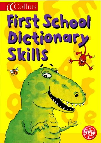 9780007119929: Collins Children's Dictionaries - Collins First School Dictionary Skills