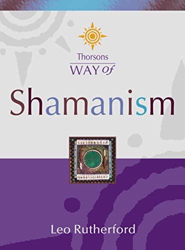 9780007120048: Thorsons Way of - Shamanism