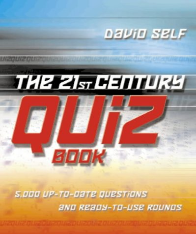 9780007120062: The 21st Century Quiz Book