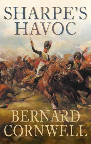 9780007120109: Sharpe's Havoc: Richard Sharpe and the Campaign in Northern Portugal, Spring 1809