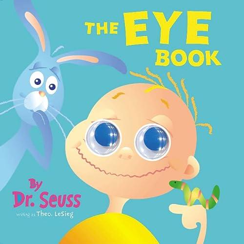 9780007120246: The Eye Book (Dr Seuss)