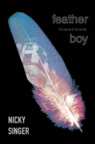 9780007120260: Feather Boy (Blue Peter Book Awards Winner)