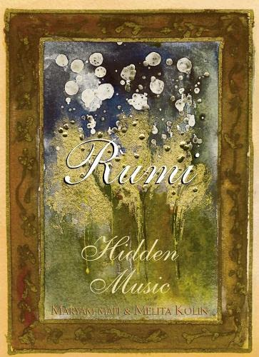 9780007120321: Rumi: Hidden Music