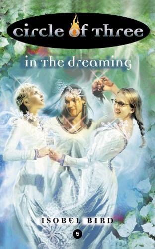 9780007120406: In the Dreaming (Circle of Three)