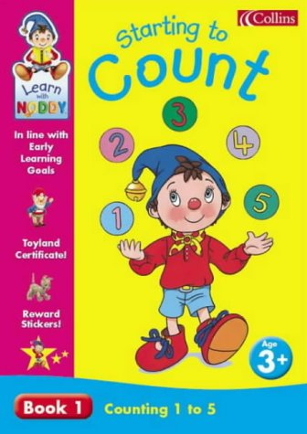 Starting to Count: Counting 1-5 Bk. 1 (Learn with Noddy) (0007120494) by Enid Blyton