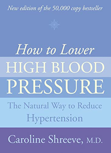 9780007120949: How to Lower High Blood Pressure: The Natural Way to Reduce Hypertension
