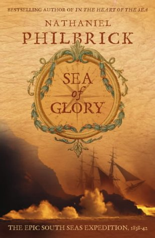 9780007121151: Sea of Glory: The Epic South Seas Expedition 1838-42
