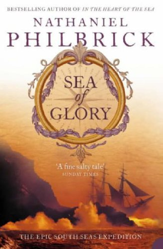 9780007121168: Sea of Glory: The Epic South Seas Expedition 1838-42