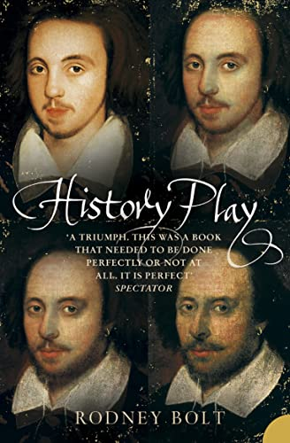 9780007121243: History Play: The Lives and After-life of Christopher Marlowe