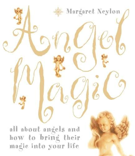 9780007121335: Angel Magic: All about angels and how to bring their magic into your life