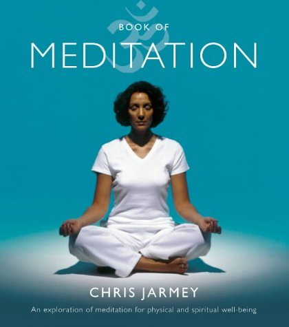 9780007121373: Book of Meditation: An Exploration of Meditation for Physical and Spiritual Well-Being