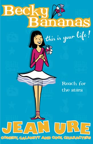 9780007121519: Becky Bananas: This Is Your Life (Diary Series)